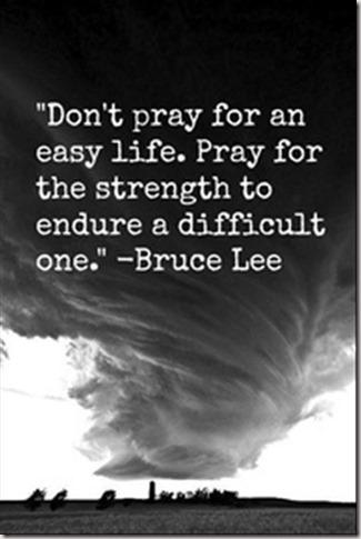 dont pray for easy