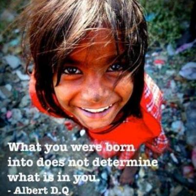 what you were born into